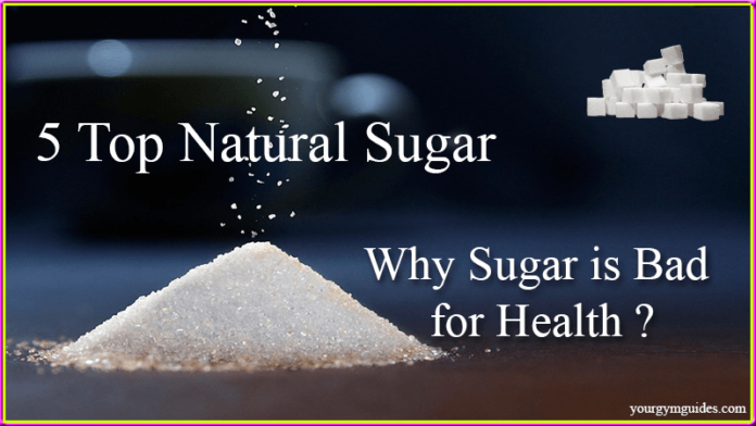 Natural sugar and why sugar is bad for health