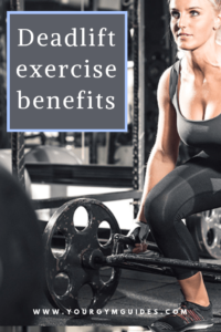 Benefits of doing deadlift exercise workout