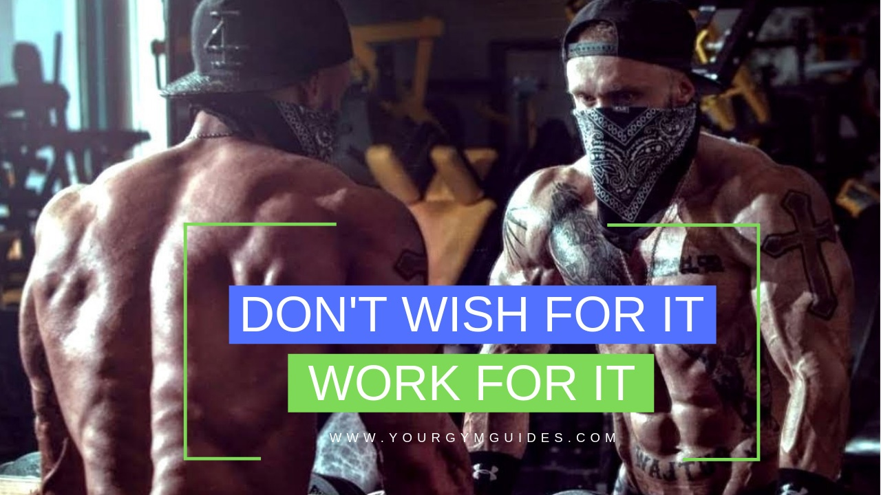 Fitness motivation quotes DON'T wish for it work for it