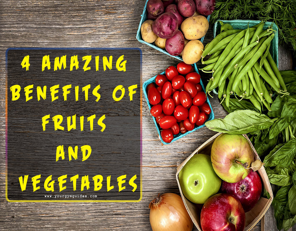 4-Amazing-Benefits-Of-Fruits-And-Vegetables