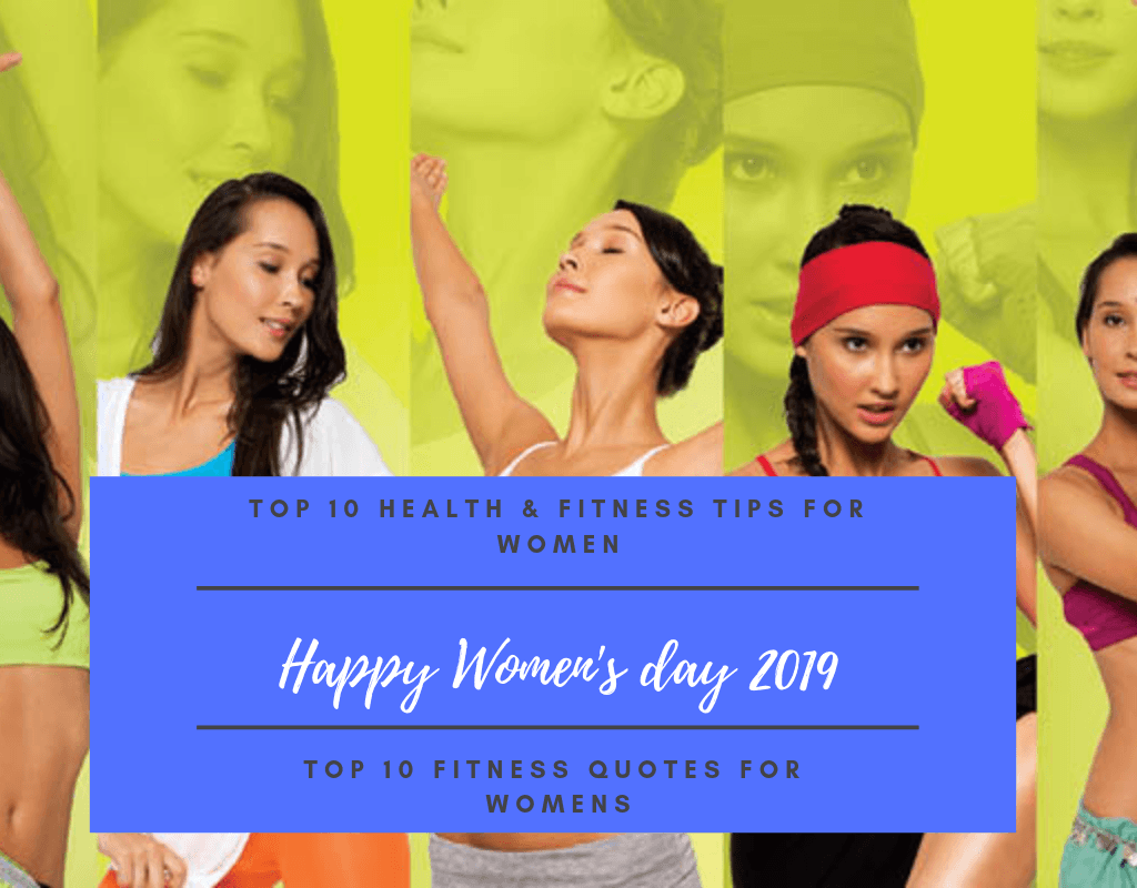 Women S Day 2019 Special Top 10 Health Fitness Tips For Women Quotes