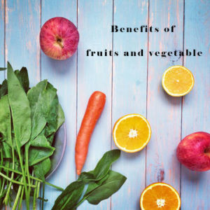 fruits and vegetable benefits
