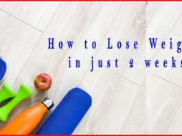 how to lose weight in just 2 weeks