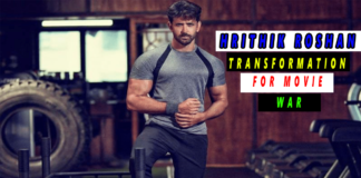 Hrithik Roshan Transformation workout for war movie ( 2019 )