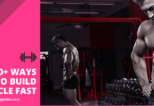 TOP 10+ WAYS TO BUILD MUSCLE FAST-min