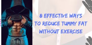 8 Effective Ways to Reduce Tummy Fat Without Exercise