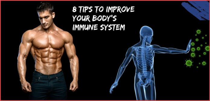 8 Tips to Improve Your Body's Immune System
