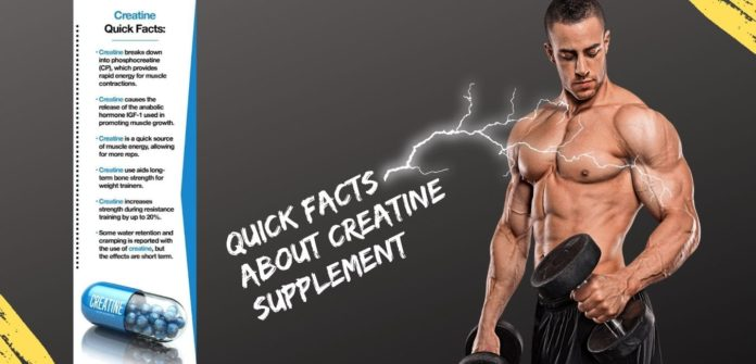 Quick facts about Creatine Supplement