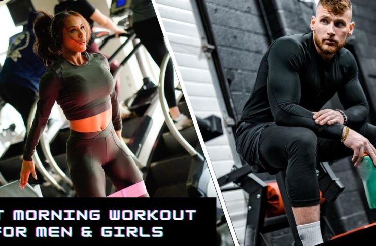 Best Morning Workout for Men & Girls