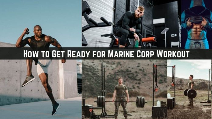 How to Get Ready for Marine Corp Workout